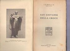 san giovanni della croce .p.fr.bruno di g.m.- carmelitano scalzo - 1938