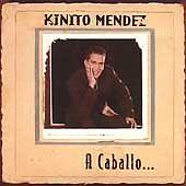 A Caballo by Kinito Méndez (CD, Apr-2006, Sony Music Distribution (USA))