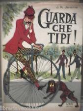 GUARDA CHE TIPI J K Jerome AMZ Penne d Oro 1962 Prima edizione Libro Narrativa