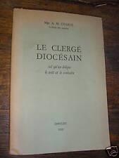 Le clergé diocésain de Charue