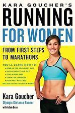 Kara Goucher's Running for Women: From First Steps to Marathons by Goucher, Kar