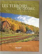Terroirs du Québec Guide agrotouristique Fromage Cidre Pain DORION 2003