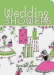 Wedding Showers, Adams, Jennifer, Excellent Book