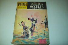 URANIA MONDADORI-N. 159-MARK STARR-NEMICA OCCULTA-29 AGOSTO 1957