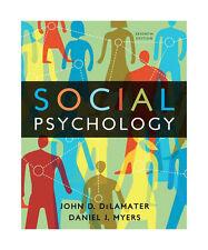 Social Psychology, 7th Edition by DeLamater, John D., Myers, Daniel J.