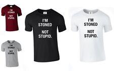 IM STONED NOT STUPID WEED MARIJUANA GANJA 420 CANNABIS SMOKE (STONED,T SHIRT)