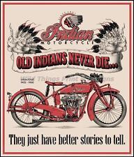 Style Vintage Rétro Plaque métal INDIAN 2 Old Indians Never Die AD/SIGNE