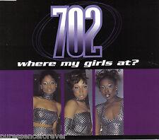 702 - Where My Girls At? (UK 4 Track CD Single)