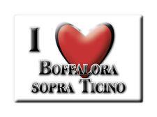 CALAMITA LOMBARDIA FRIDGE MAGNETE SOUVENIR I LOVE BOFFALORA SOPRA TICINO (MI)