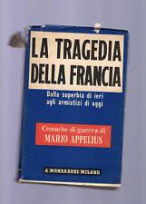 la tragedia della francia - mario appelius - 1941 -