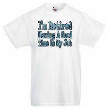 2personal Uomo Grafica T-shirt - sono pensionati che hanno un buon momento è il mio lavoro