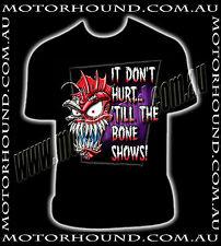 BN IT DON'T HURT TO THE BONE SHOWS METAL MULISHA FOX MX T-SHIRT S M L XL 2XL 3XL