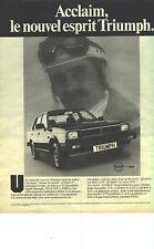 PUBLICITE ADVERTISING 1982 TRIUMPH   ACCLAIM 6 cv