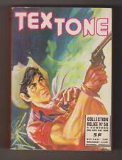 TEX TONE. Album relié n°58 - n°406 à 409  - Imperia 1976