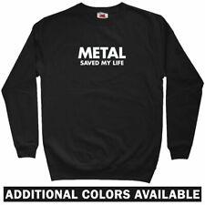 Metal Saved My Life Sweatshirt - Slayer Pantera Death ACDC Crewneck - Men S-3XL