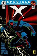 ★ COMICS GREATEST WORLD: X  - SPECIALE VOL. 1