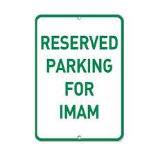 Reserved Parking For Imam Parking Sign Aluminum METAL Sign