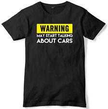 Warning può iniziare a parlare di automobili da Uomo Divertente Slogan T-shirt Unisex