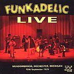 Funkadelic - Live Meadowbrook, Rochester MI, 12 Sept 1971 (CDSEWM 108)