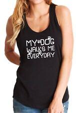 Ladies Tank Top My Dog Walks Me Everyday T Shirt Paws Love Pet T-shirt Funny Tee