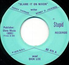 "DICK LEE - BLAME IT ON NIXON / PICTURE OF CARYLON SUE 7"" SINGOLA (S9070)"