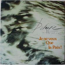 HERVE DELAVIE  (LP 33 Tours)   Je ne veux que la paix