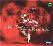 Follie all'italiana, New Music