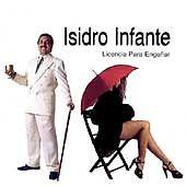 Licencia Para Enganar by Isidro Infante (CD, Jan-1998, RMM)