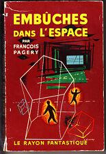 C1 PAGERY Gerard KLEIN EMBUCHES DANS L ESPACE Epuise RAYON FANTASTIQUE EO 1958