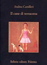 Camilleri Andrea - IL CANE DI TERRACOTTA - Sellerio Editore Palermo