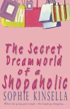 The Secret Dreamworld Of A Shopaholic: (Shopaho... by Kinsella, Sophie Paperback