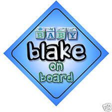 Baby Blake On Board Car Sign New Boy/Birthday Gift