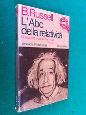 Bertrand RUSSELL - L'ABC DELLA RELATIVITA' , Ed. Longanesi (1976)