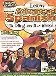 Learn ADVANCED SPANISH: BUILDING ON BASICS To Speak DVD