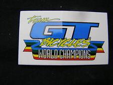 GT TEAM WORLD CHAMPIONS DECAL bmx frreestyle cruiser sticker NOS MOUNTAIN BIKE