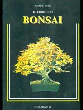 IL LIBRO DEI BONSAI MANUALISTICA VERDE PAOLI S. PAOLI BRANCATO 1992.