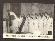 """MARSEILLE 13; HARPE & CHORALE """"MAITRISE GABRIEL FAURE"""""""