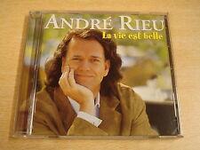 CD / ANDRE RIEU - LA VIE EST BELLE