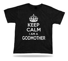 KEEP CALM I am a Godmother best Ever Tshirt super Gift Idea birhday present Tee
