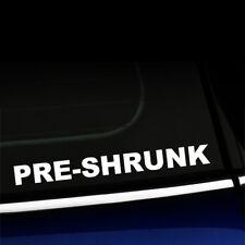 Pre-shrunk - Funny Preshrunk Sticker Decal for small car - Choose the color!