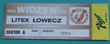 OLD TICKET CL Widzew Lodz Poland Litex Lovech Bulgaria