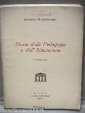 Scuola STORIA DELLA PEDAGOGIA E DELL EDUCAZIONE Francesco De Bartolomeis Manuale
