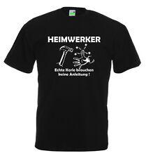 Heimwerker T-Shirt | Echte Kerle | Spaß | Gaudi | Lustig | Spruch      10-135