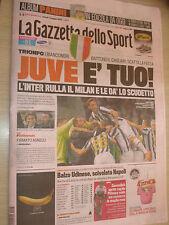 GAZZETTA DELLO SPORT 07/05/2012 JUVENTUS CAMPIONE D'ITALIA SCUDETTO 28 30? JUVE