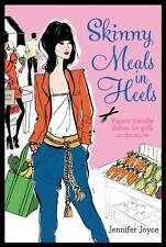 NEW Skinny Meals In Heels by Jennifer Joyce BOOK