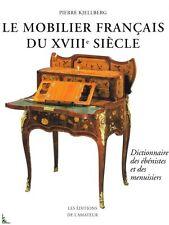 Le mobilier Français du XVIIIe siècle de P. Kjellberg