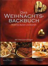 Das Weihnachtsbackbuch-Festliches Backen und Kochen-Mit Menüvorschlägen-