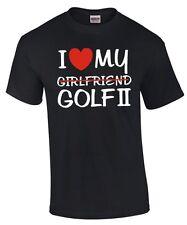 T-shirt * I LOVE My Girlfriend Golf 2 * mk2 tuning GTI Fun vw rencontre satire