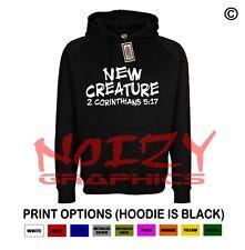 New Creature Christian Hoodie Black Sweatshirt Jesus Religious Rap Metal Rock