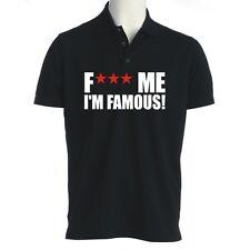 POLO FUCK ME I'M FAMOUS DAVID GUETTA maglietta t-shirt maglia felpa dance dj ne